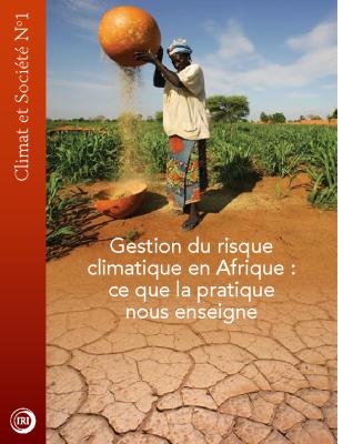 Gestion du risque climatique en Afrique: ce que la pratique nous enseigne