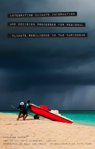 Integrating Climate Information and Decision Processes for Regional Climate Resilience in the Caribbean