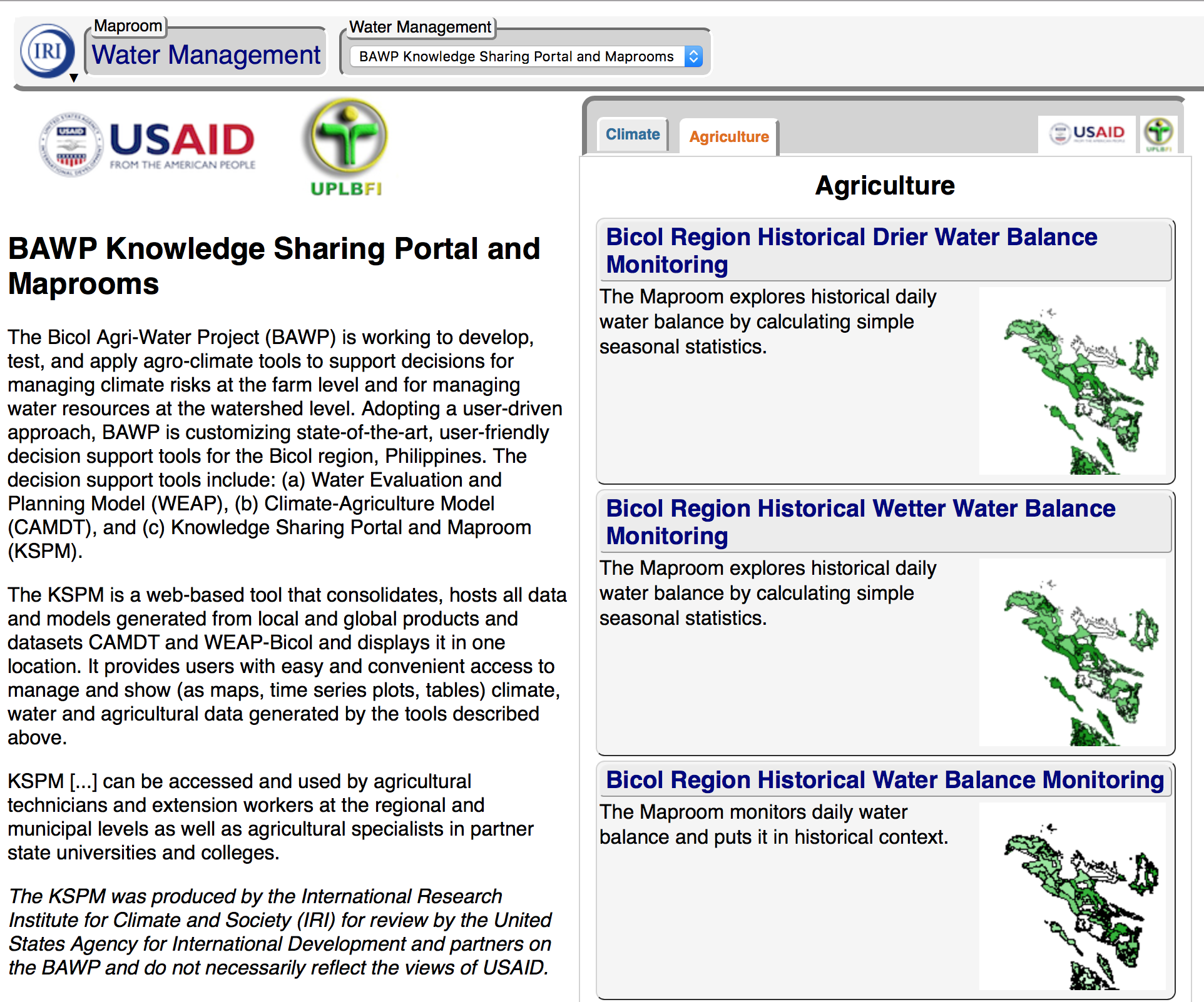 The Bicol Agri-Water Project is working to develop, test, and apply agro-climate tools to support decisions for managing climate risks at the farm level and for managing water resources at the watershed level. This is a screenshot of the custom map room IRI developed with partners for the project.